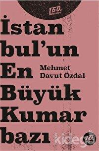 İstanbul'un En Büyük Kumarbazı