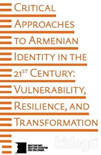 Critical Approaches to Armenian Identity in the 21st Century