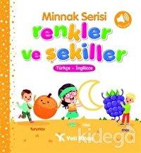 Minnak Serisi Renkler ve Şekiller Kitabı