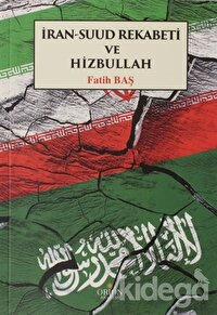 İran Suud Rekabeti ve Hizbullah