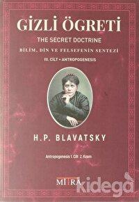 Gizli Öğreti 3. Cilt (The Secret Doctrine)
