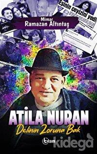 Atila Nuran - Delinin Zoruna Bak