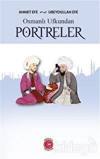 Osmanlı Ufkundan Portreler