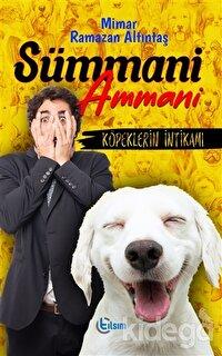 Sümmani Ammani - Köpeklerin İntikamı