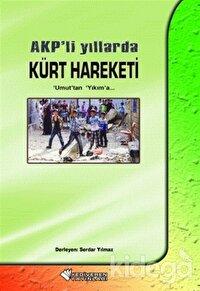 AKP'li Yıllarda Kürt Hareketi