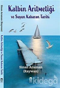Kalbin Aritmetiği ve Suyun Kabaran Tarihi