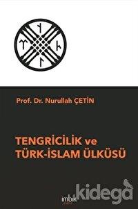 Tengricilik ve Türk-İslam Ülküsü