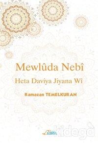 Mewluda Nebi Heta Dawiya Jiyana Wi