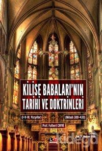 Kilise Babaları'nın Tarihi ve Doktrinleri
