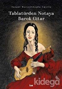 Tablatürden Notaya Barok Gitar