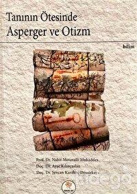 Tanının Ötesinde Asperger ve Otizm