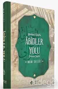 Minhacu'l-Abidin Abidler Yolu