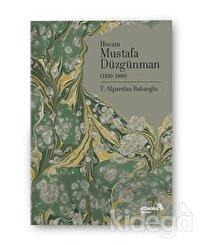 Hocam Mustafa Düzgünman (1920-1990)