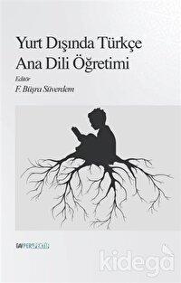Yurt Dışında Türkçe Ana Dili Öğretimi