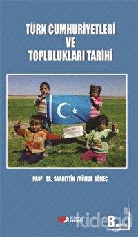 Türk Cumhuriyetleri ve Toplulukları Tarihi