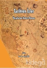 İlkçağlardan Modern Döneme Tarihten İzler