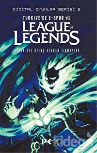 Türkiye'de E-Spor ve League of Legends