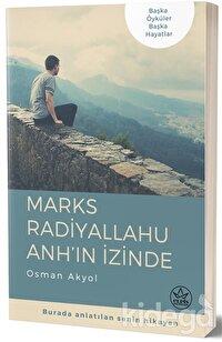 Marks Radiyallahu  Anh'ın İzinde