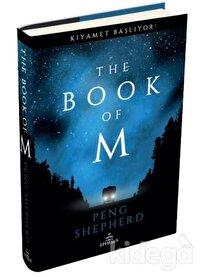 The Book Of M: Kıyamet Başlıyor! (Ciltli)