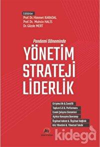 Pandemi Döneminde Yönetim - Strateji - Liderlik