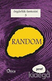 Özgürlük Fantezisi - Roma ve Random