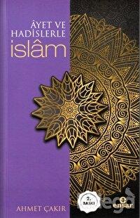 Ayet ve Hadislerle İslam (Arapçalı)