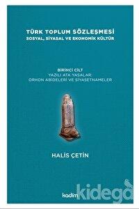 Türk Toplum Sözleşmesi Sosyal, Siyasal ve Ekonomik Kültür 1. Cilt