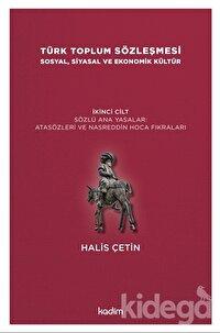 Türk Toplum Sözleşmesi Sosyal, Siyasal ve Ekonomik Kültür 2. Cilt