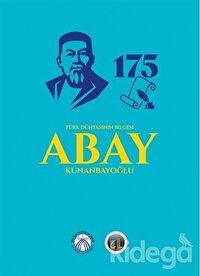 Türk Dünyasının Bilgesi Abay Kunanbayoğlu