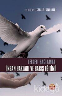 Felsefi Bağlamda İnsan Hakları ve Barış Eğitimi