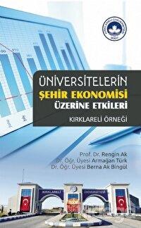 Üniversitelerin Şehir Ekonomisi Üzerine Etkileri - Kırklareli Örneği