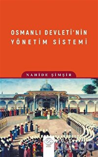 Osmanlı Devleti'nin Yönetim Sistemi