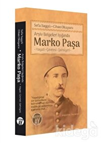 Arşiv Belgeleri Işığında Marko Paşa