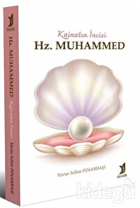 Kainatın İncisi Hz. Muhammed