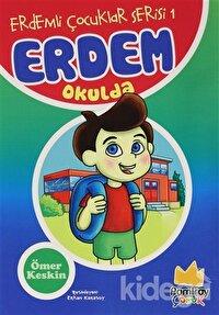 Erdem Okulda - Erdemli Çocuklar Serisi 1