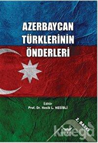 Azerbaycan Türklerinin Önderleri