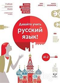 Haydi Rusça Öğrenelim! A1.2