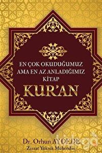 En Çok Okuduğumuz Ama En Az Anladığımız Kitap Kur'an