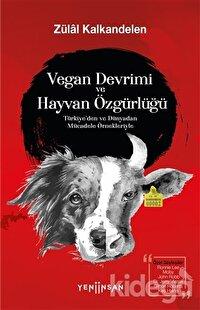 Vegan Devrimi ve Hayvan Özgürlüğü