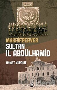 Maarifperver Sultan 2.Abdülhamit
