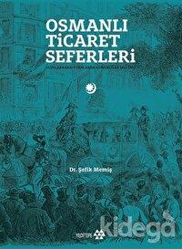 Osmanlı Ticaret Seferleri