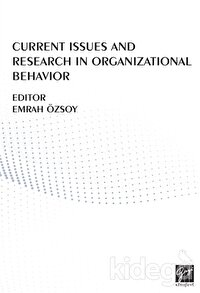 Current Issues And Research In Organizational Behavior