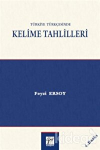 Türkiye Türkçesinde Kelime Tahlilleri