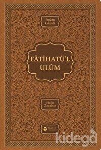 Fatihatü'l Ulüm – İlimlere Giriş