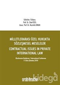 Milletlerarası Özel Hukukta Sözleşmesel Meseleler - Contractual Issues in Private International Law