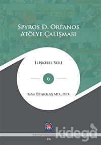 Spyros D. Orfanos Atölye Çalışması