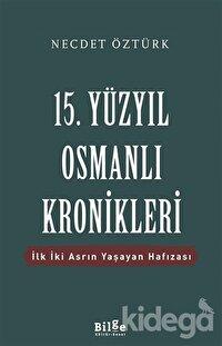 15. Yüzyıl Osmanlı Kronikleri