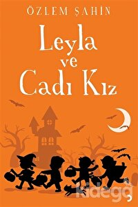 Leyla ve Cadı Kız