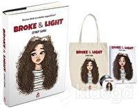 Broke & Light Seti