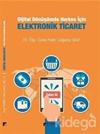Dijital Dönüşümde Herkes İçin Elektronik Ticaret